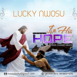 In His Hope Lucky Nwosu