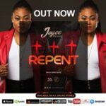 Repent By Joyce Blessing (MUSIC & LYRICS)