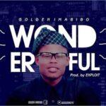 Golden Imabibo - Wonderful [MP3 and Lyrics]