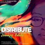 Jennifer Adiele - Distribute [MP3 and Lyrics]