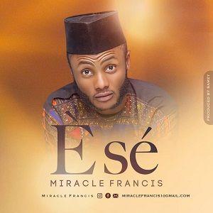 Ese Miracle Francis