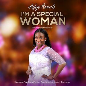 Aslyn Hanoch - I'm A Special Woman [MP3 and Lyrics]