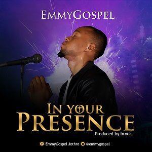 In Your Presence EmmyGospel