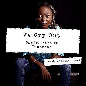 We Cry Out Sandra Kora