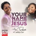 Your Name (Jesus) Reprise Audio and Lyrics | Onos Ft. Jekalyn Carr