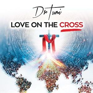 Love On The Cros Dr. Tumi