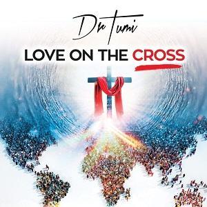 Love On The Cros Dr. Tumi