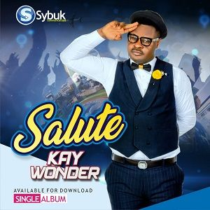 Kay Wonder - Salute [MP3 and Lyrics]