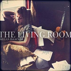 The Living Room Megan Isaacson