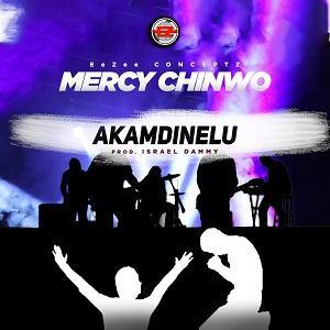 Akamdinelu Mercy Chinwo