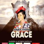 Grace Chima - Grace [MP3, Video and Lyrics]