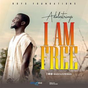 Adolestrings - I Am Free [MP3, Video and Lyrics]