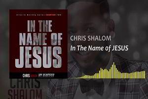 In The Name of Jesus Chris Shalom