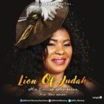Lion of Judah By Blessing Akachukwu (MUSIC, VIDEO & LYRICS)