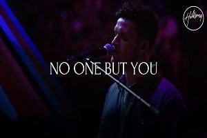 No One But You Hillsong Worship