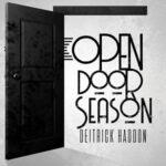 Deitrick Haddon - Open Door Season [Video and Lyrics]