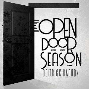 Deitrick Haddon - Open Door Season [Video and Lyrics]
