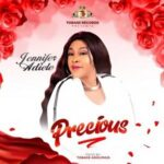 Jennifer Adiele - Precious [MP3 and Lyrics]