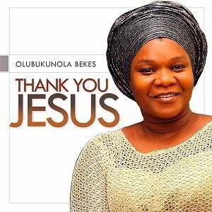 Thank You Lord Bukola Bekes