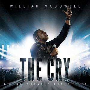 The Cry William McDowell