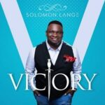 Solomon Lange – Victory [MP3, Video and Lyrics]