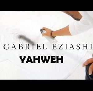 Gabriel Eziashi - Yahweh [Video and Lyrics]