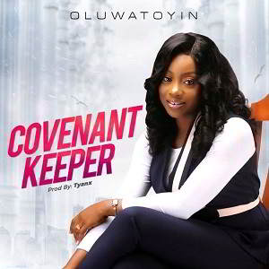 Covenant Keeper By Oluwatoyin