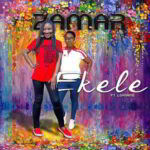 Zamar - Ekele Ft. Lorraine [MP3 and Lyrics]