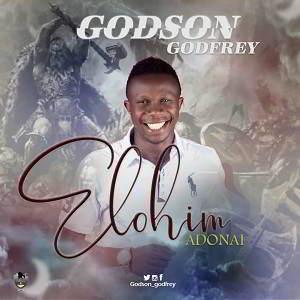 Godson Godfrey - Elohim Adonai [MP3 and Lyrics]