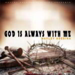 Hayley Adesina - God is Always With Me [MP3 and Lyrics]
