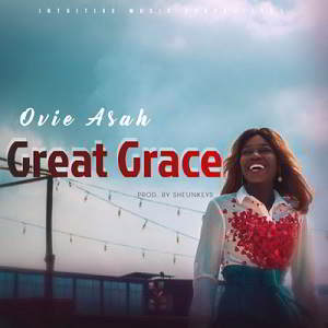 Great Grace By Ovie Asah