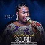 Gracie Adaji - Hallelujah Sound [MP3 and Lyrics]