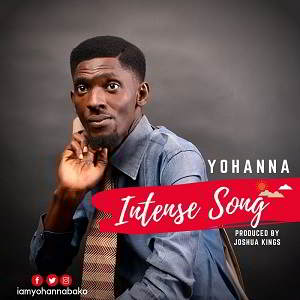 Yohanna  - Intense Song [MP3 and Lyrics]