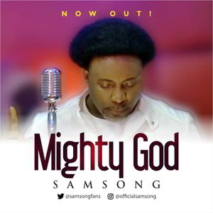 Mighty God By Samsong