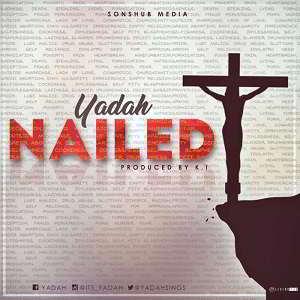 Yadah - Nailed [MP3, Video and Lyrics]