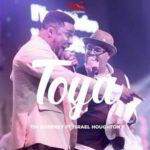 Toya By Tim Godfrey Ft. Israel Houghton (MUSIC, VIDEO & LYRICS)