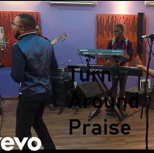 Turn Around Praise By Mike & DeGlorious