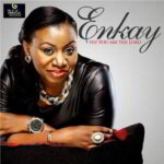 Yes! You are the Lord By Enkay Ogboruche (MUSIC, VIDEO & LYRICS)