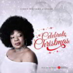 Celebrate Christmas By Cindy Williams Ft. Desam