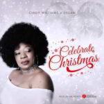 Celebrate Christmas By Cindy Williams Ft. Desam (DOWNLOAD & LYRICS)