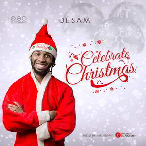 Desam - Celebrate Christmas [MP3 and Lyrics]