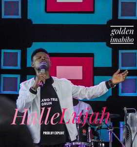 Hallelujah By Golden Imabibo