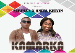 Kamarka By Surplus Ft. Anita Kelvin