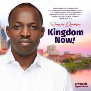 Kingdom Now Dunsin Oyekan