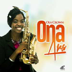 Olacrown - Ona Ara Album [MP3 and Lyrics]