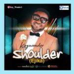 Kay Wonder - Shoulder (Ejika) [MP3 and Lyrics]