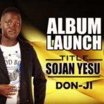 Sojan Yesu By Don-ji (DOWNLOAD & LYRICS)