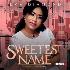 Sweetest Name By Eva Diamond