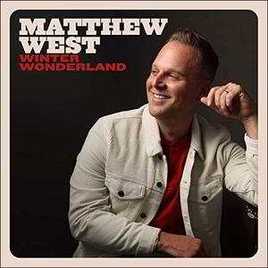 Winter Wonderland By Matthew West