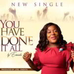 You Have Done it All By Eneada (MUSIC & LYRICS)